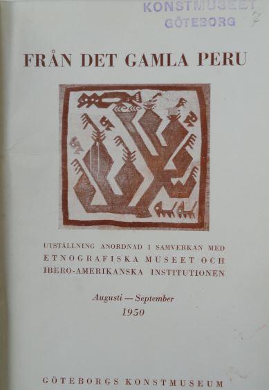 Catálogo de la exposición Del antiguo Perú en el Museo de Bellas Artes de Gotemburgo en 1950. Foto R.Puig