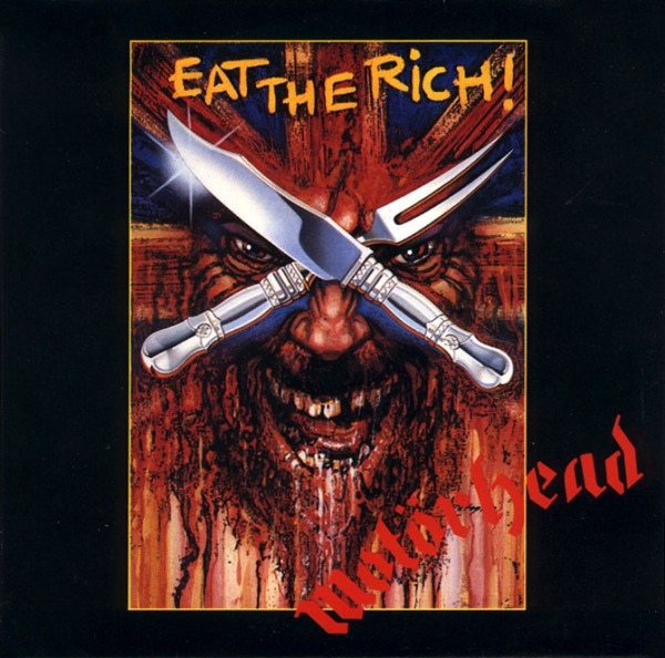 Eat The Rich. Motorhead Song. Fuente Wikipedia