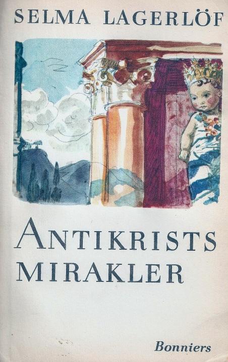 Selma Lagerlöf. Los milagros del Anticristo. 1897. Edición de 1951.jpeg