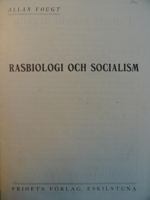 Biología Racial y Socialismo. Allan Vougt 1925