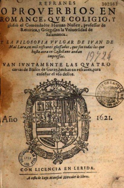 Proverbios y romances que coligió Hernán Núñez, Lerida 1621